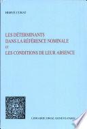 Les déterminants dans la référence nominale et les conditions de leur absence