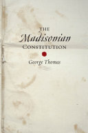 The Madisonian Constitution