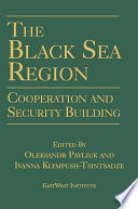 The Black Sea Region  Cooperation and Security Building