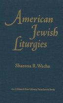 American Jewish Liturgies