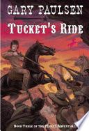 Tucket s Ride