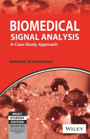BIOMEDICAL SIGNAL ANALYSIS  A CASE STUDY APPROACH