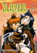 Slayers Special : follow. they take on ninjas,...