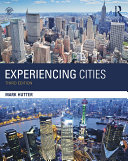 Experiencing Cities