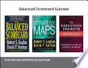 Balanced Scorecard Success  The Kaplan Norton Collection  4 Books