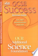 GCSE OCR Additional Science Foundation Success Revision Guide