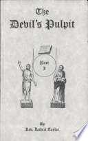 The Devil's Pulpit : with a sketch of his life. contents:...