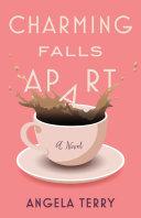 Charming Falls Apart Book