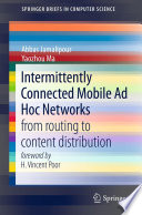 Intermittently Connected Mobile Ad Hoc Networks