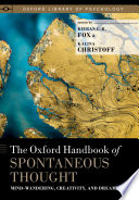 The Oxford Handbook of Spontaneous Thought