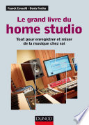 Le grand livre du Home Studio