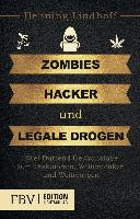 Zombies  Hacker und legale Drogen