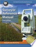 Surveyor Reference Manual  Sixth Edition