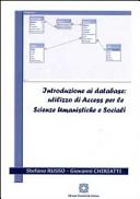Introduzione Ai Database Utilizzo Di Access Per La Scienze Umanistiche E Sociali