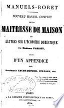 Nouveau manuel complet de la ma  tresse de maison  ou  Lettres sur l   conomie domestique par Madame Pariset