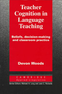 Teacher Cognition in Language Teaching