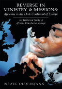 Reverse in Ministry and Missions: Africans in the Dark Continent of Europe