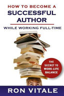 How to Become a Successful Author While Working Full time