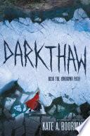 Darkthaw Book PDF