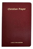 Christian Prayer : evening prayers, nightime prayers, and office of...
