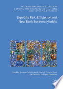 Liquidity Risk Efficiency And New Bank Business Models