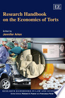 Research Handbook on the Economics of Torts: