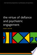 The Virtue of Defiance and Psychiatric Engagement Book PDF
