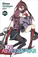 The Asterisk War  Vol  5  manga