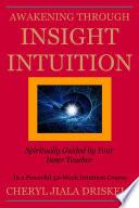 Awakening Through Insight Intuition