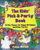 The Kids Pick A Party Book
