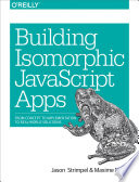 Building Isomorphic JavaScript Apps