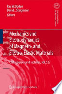 Mechanics and Electrodynamics of Magneto  and Electro elastic Materials