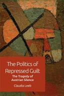 Politics of Repressed Guilt Book