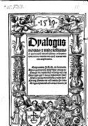 Dyalogus nouvs et mire festinus ex quorundam virorum salibus cribatus, non minus eruditionis quam macaronices amplectens (etc.)