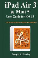 Ipad Air 3 Mini 5 User Guide For Ios 13