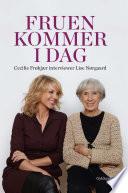 Fruen kommer i dag  Cecilie Fr  kj  r interviewer Lise N  rgaard