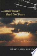 And Heaven Shed No Tears Book PDF