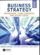 Business Strategy Pathfinder Core Concepts And Micro Cases