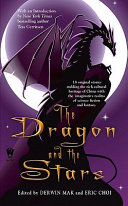 The Dragon And The Stars : collection of science fiction tales demonstrates the diversity...