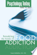 Psychology Today  Breaking the Bonds of Food Addiction