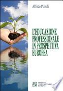 L educazione professionale in prospettiva europea