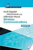 Multigigabit Microwave and Millimeter Wave Wireless Communications