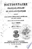 Dictionnaire francais anglais et anglais francais contenant tous les mots ge ne ralement adopte s dans les deux langues