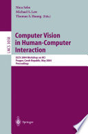 Computer Vision In Human Computer Interaction book