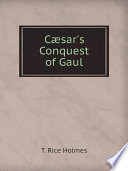 C sar s Conquest of Gaul