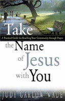 Take The Name Of Jesus With You