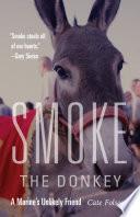 Smoke the Donkey