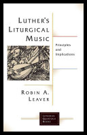 Luther S Liturgical Music
