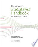 The Adobe SiteCatalyst Handbook