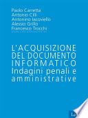 L acquisizione del documento informatico   Indagini penali e Amministrative